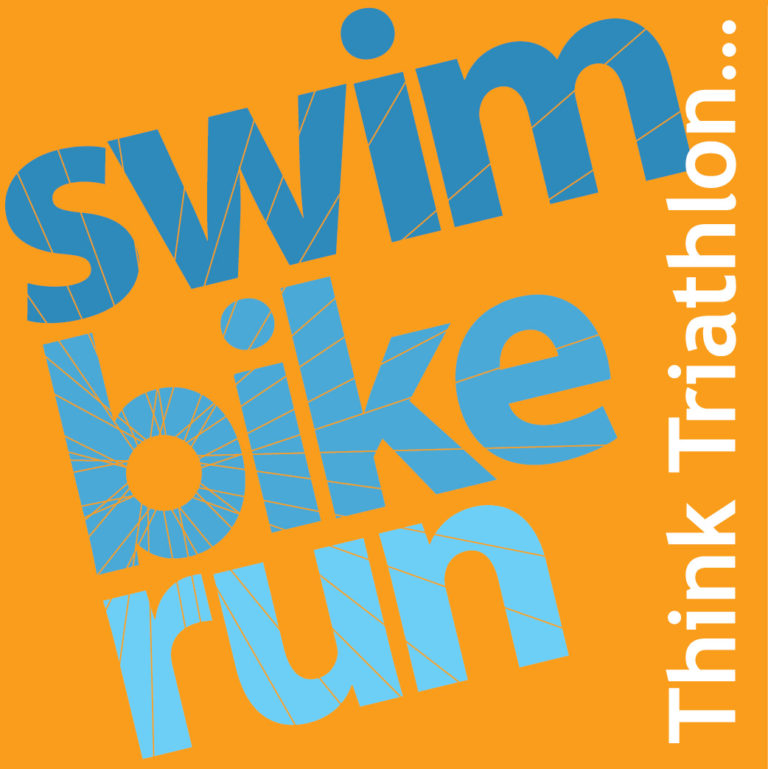 Think Triathlon...Swim Bike Run